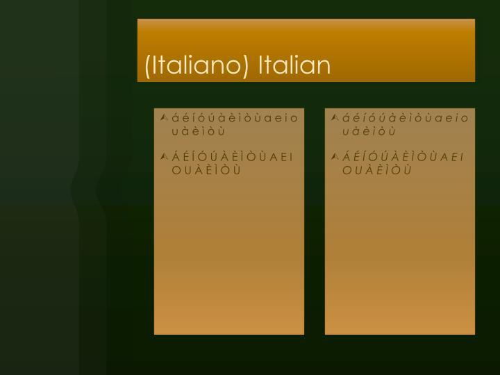 (Italiano) Italian