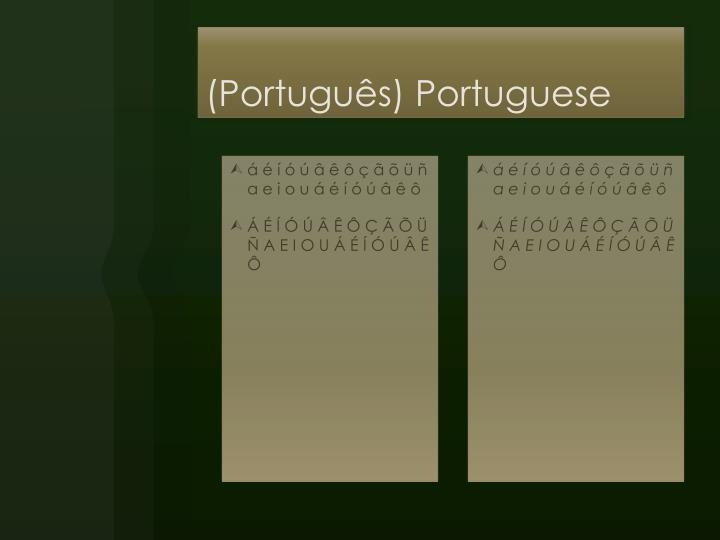 (Português) Portuguese