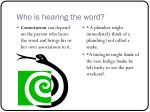 who is hearing the word