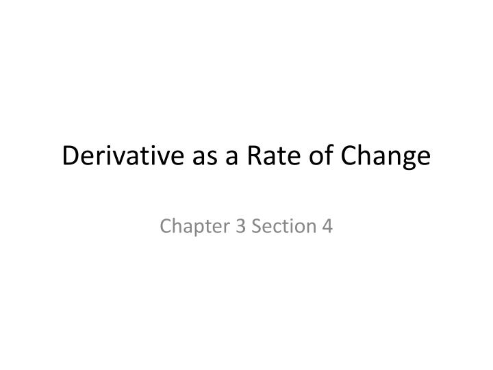 derivative as a rate of change n.