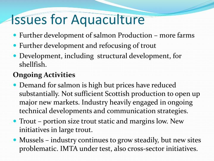 Issues for Aquaculture