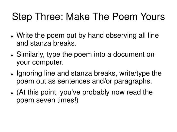 Step Three: Make The Poem Yours