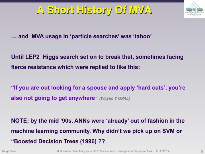 A Short History Of MVA
