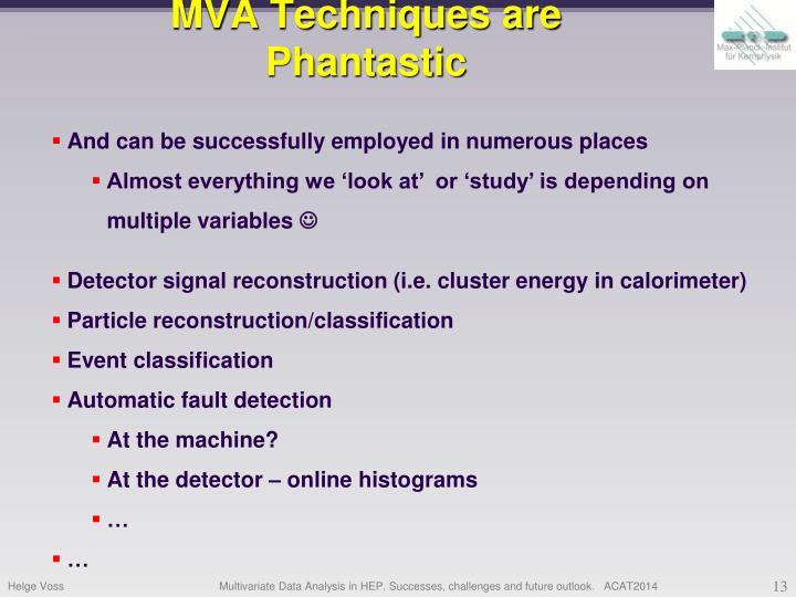 MVA Techniques are