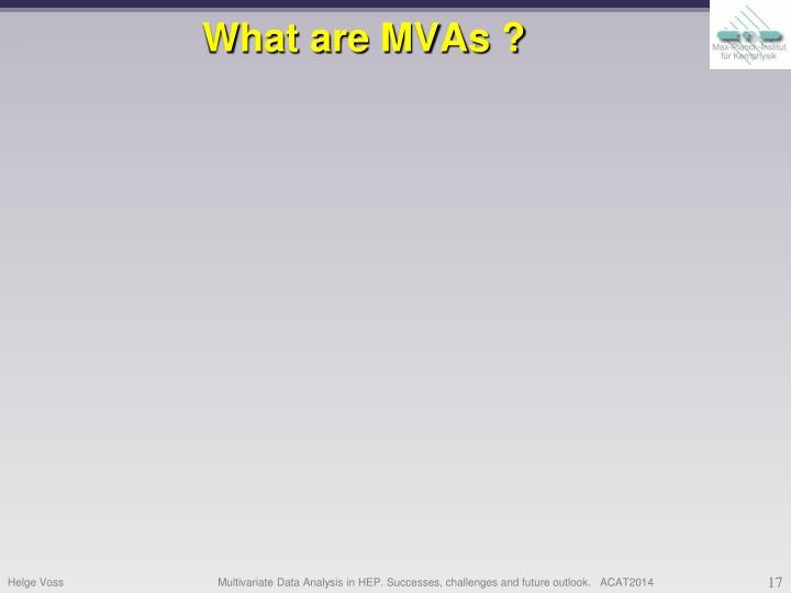 What are MVAs ?