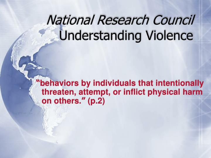 National research council understanding violence