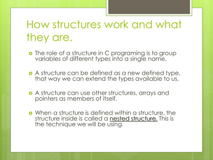 How structures work and what they are