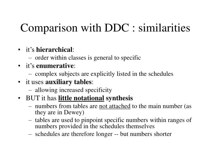 Comparison with DDC : similarities