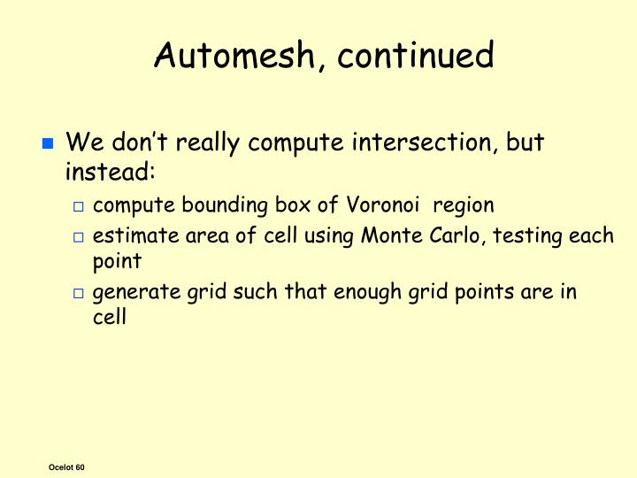 Automesh, continued