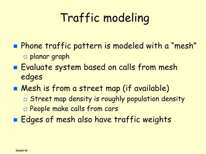 Traffic modeling
