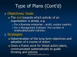 type of plans cont d