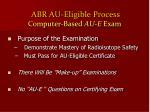 abr au eligible process computer based au e exam