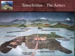 tenochtitlan the aztecs
