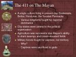 the 411 on the mayan