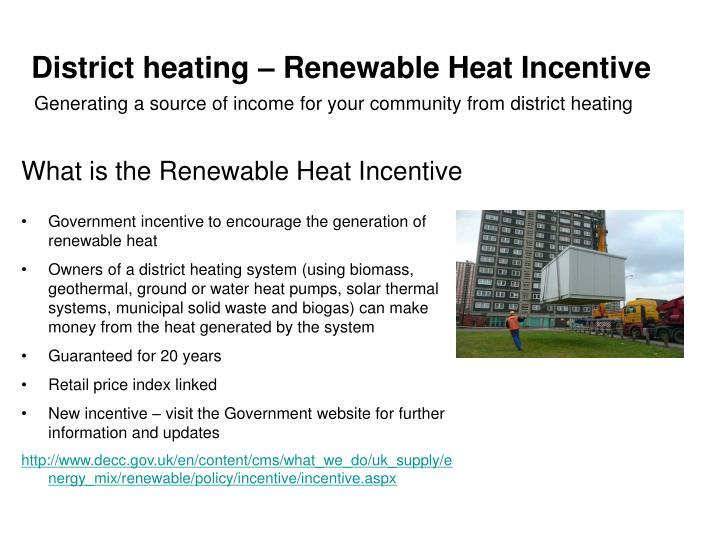 District heating renewable heat incentive