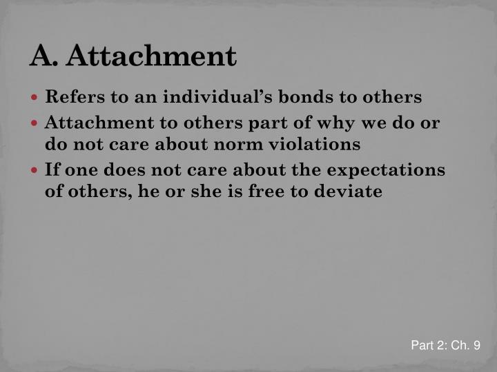 A. Attachment
