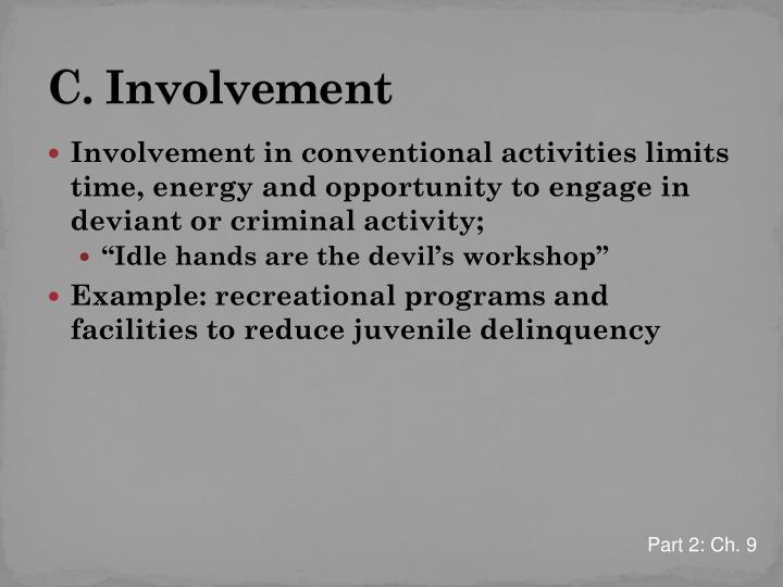 C. Involvement