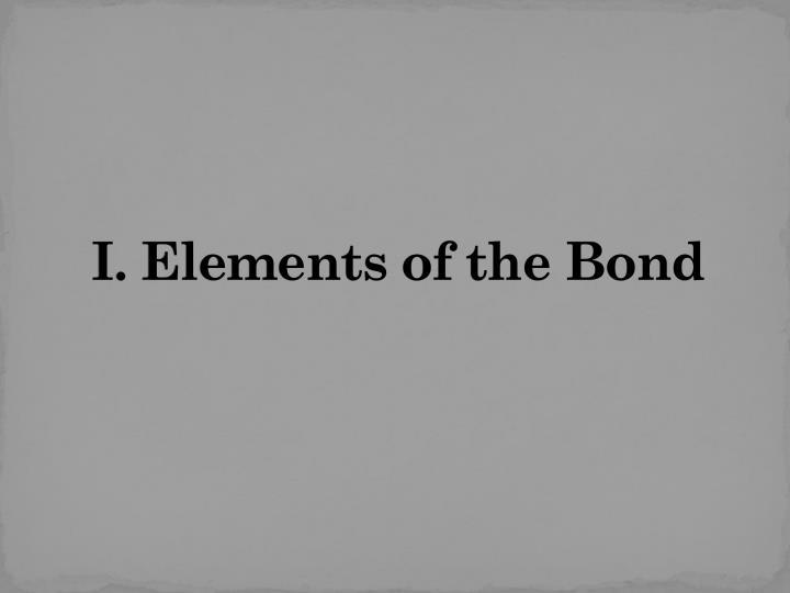 I. Elements of the Bond