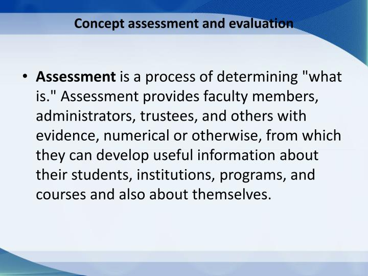 Concept assessment and evaluation