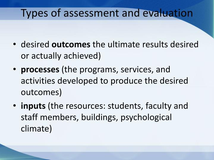 Types of assessment and evaluation