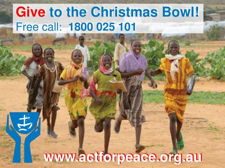 Give to the Christmas Bowl!