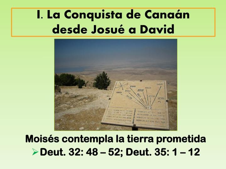 I. La Conquista de Canaán