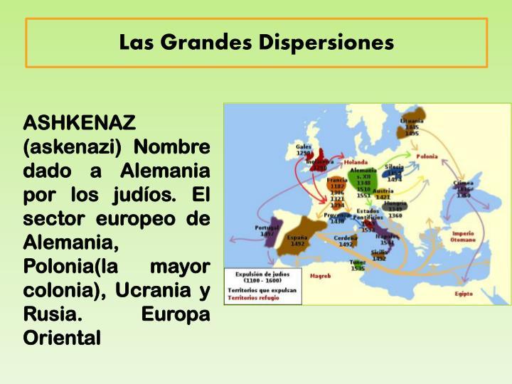 Las Grandes Dispersiones