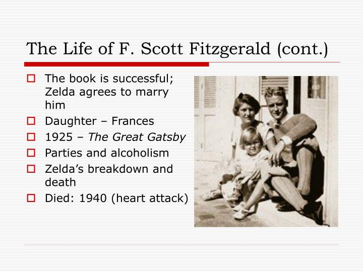 The life of f scott fitzgerald cont