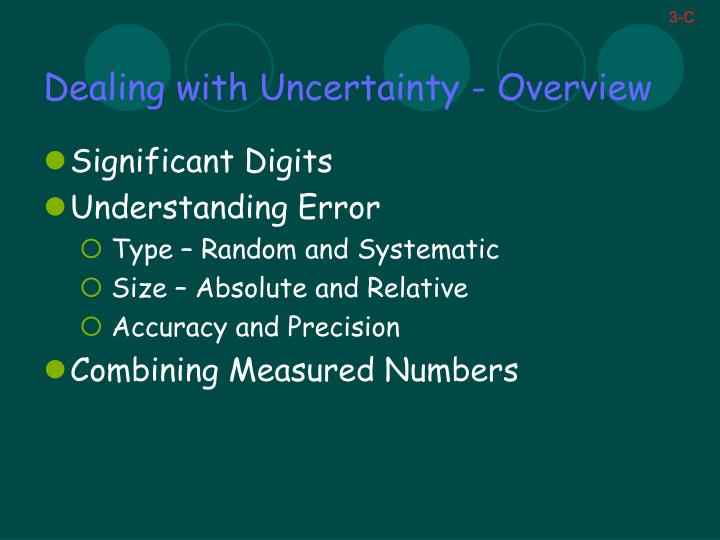 Dealing with uncertainty overview