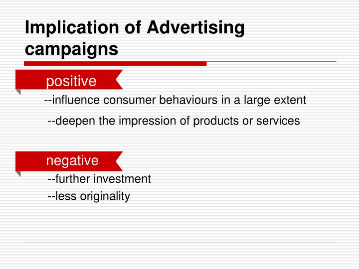 Implication of Advertising campaigns