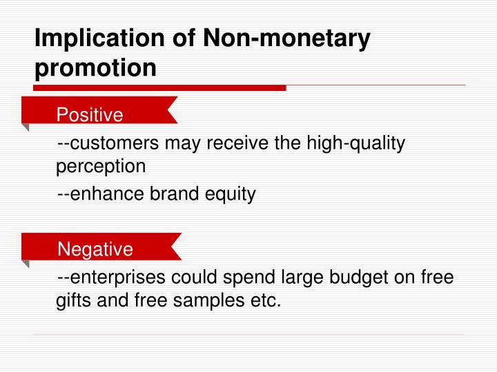 Implication of Non-monetary promotion
