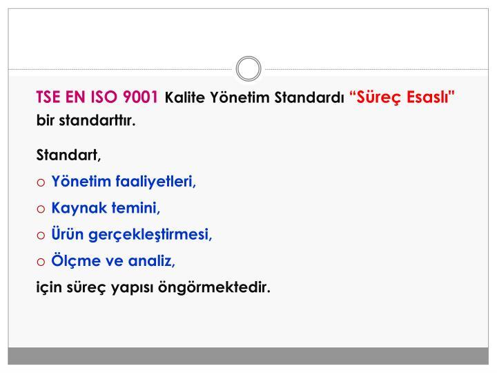 TSE EN ISO 9001