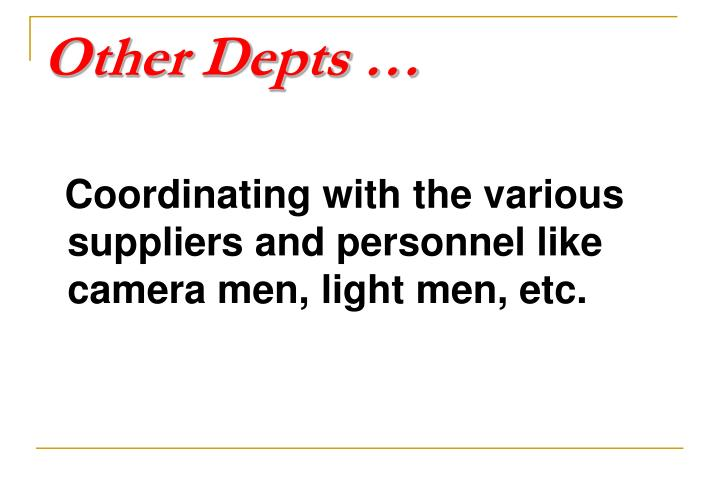 Other Depts …