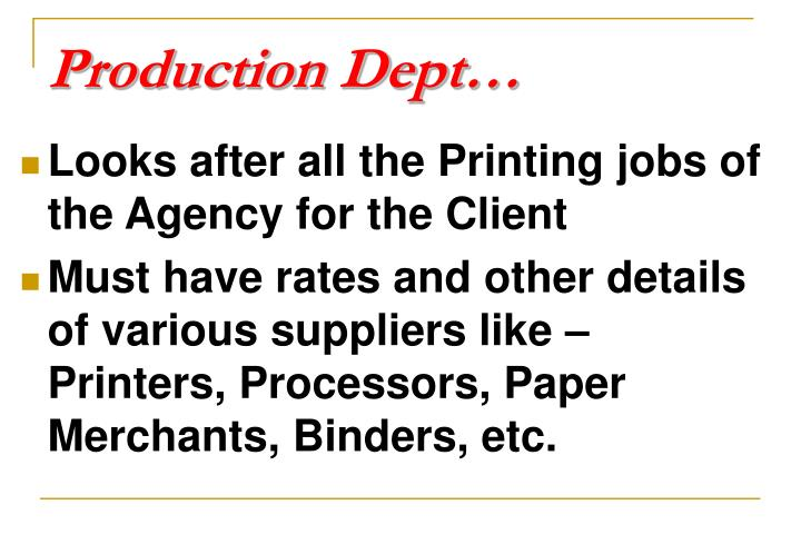 Production Dept…