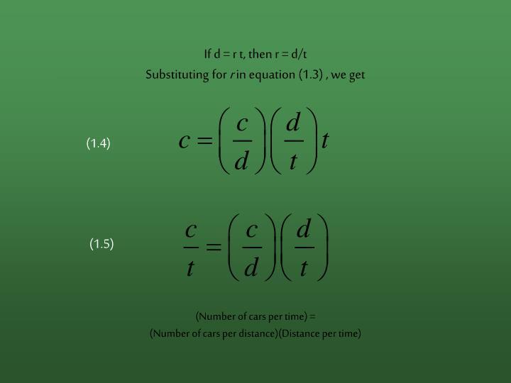 If d = r t, then r = d/t