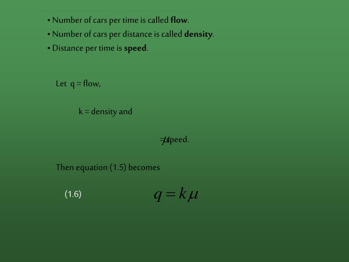 Number of cars per time is called