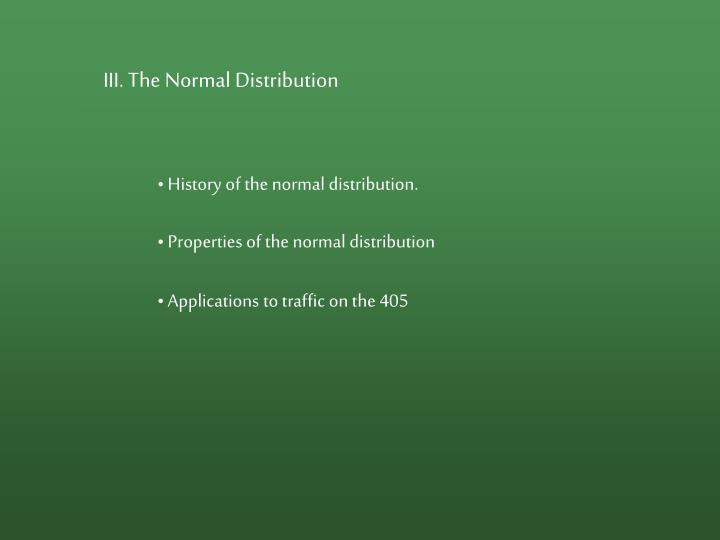III. The Normal Distribution