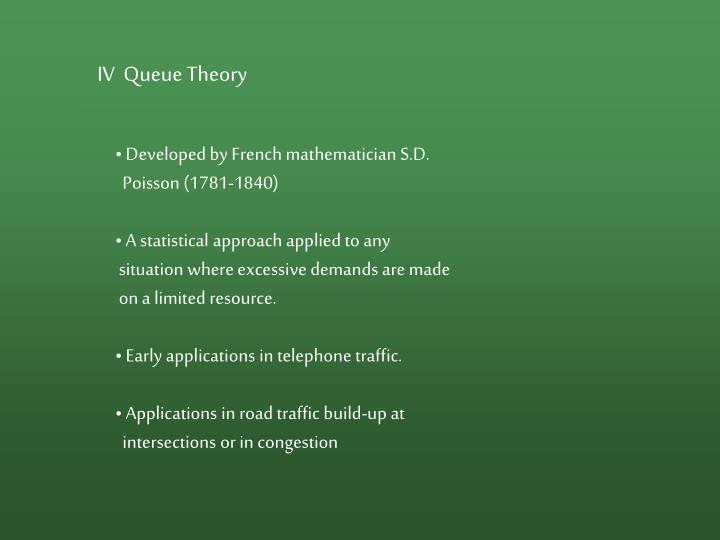 IV  Queue Theory