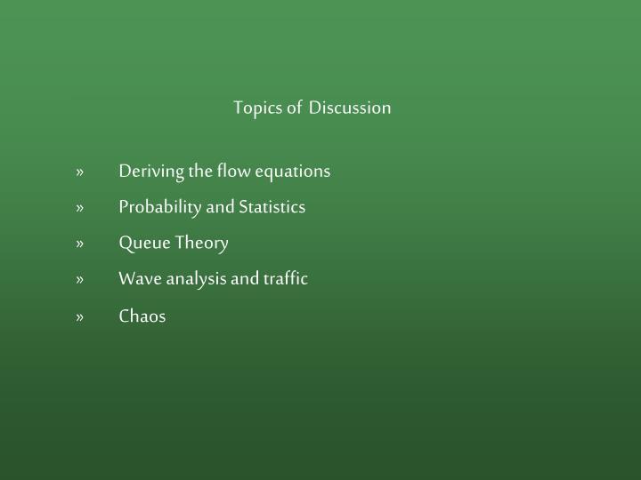 Topics of