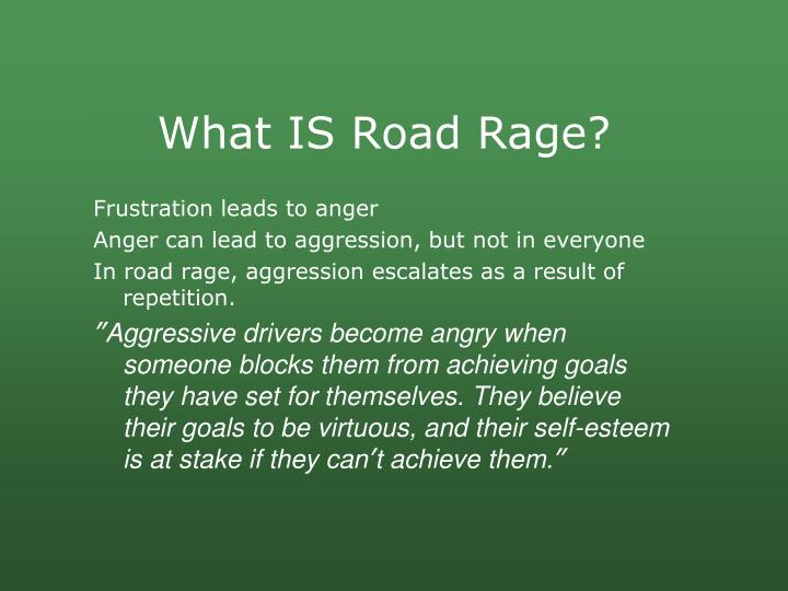 What IS Road Rage?