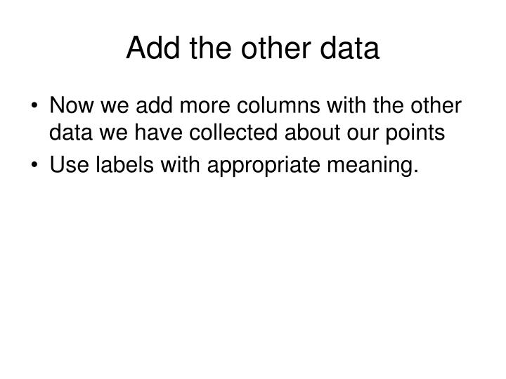 Add the other data