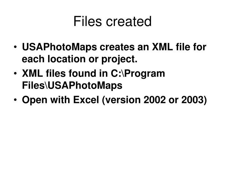 Files created