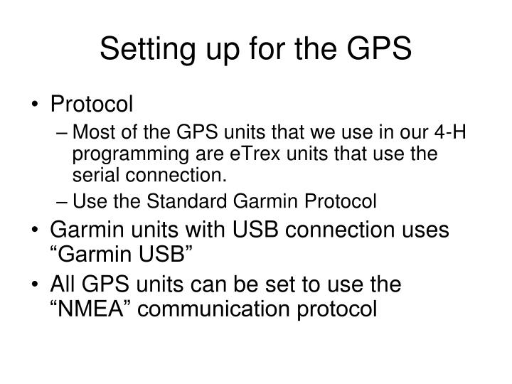 Setting up for the GPS
