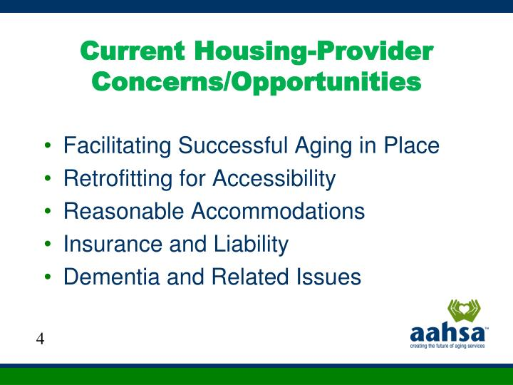 Current Housing-Provider Concerns/Opportunities