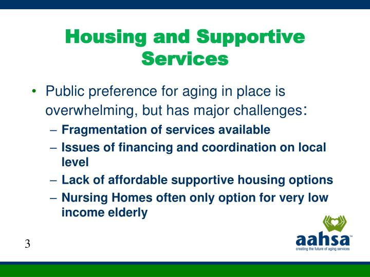 Housing and supportive services