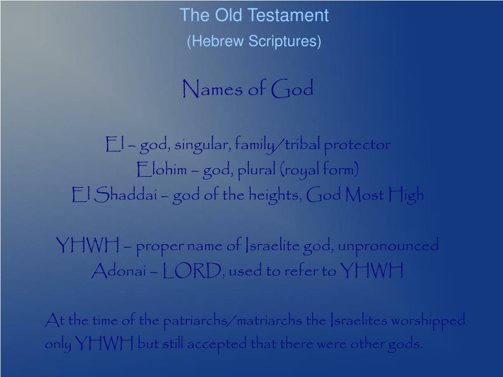 PPT - The Old Testament (Hebrew Scriptures) PowerPoint