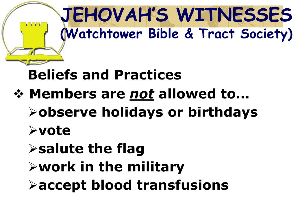 PPT - THE JEHOVAH'S WITNESSES PowerPoint Presentation - ID:6230043