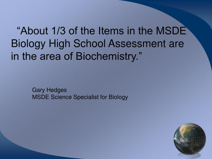 """""""About 1/3 of the Items in the MSDE"""