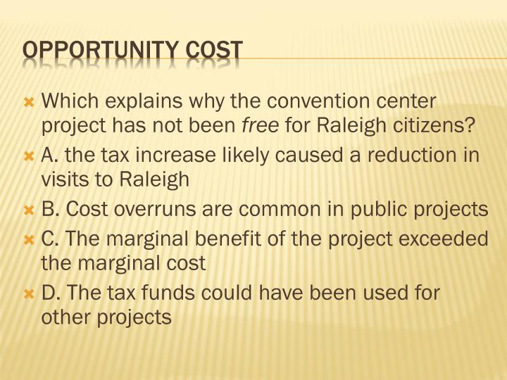 Which explains why the convention center project has not been