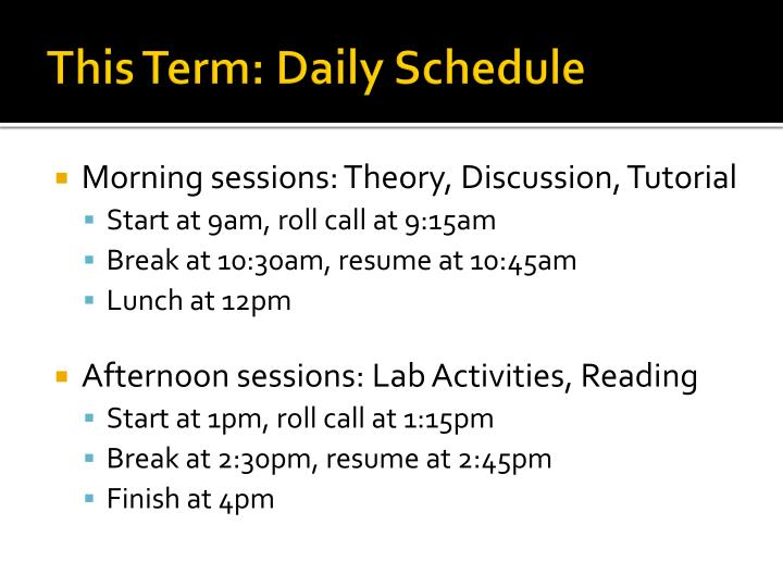 This Term: Daily Schedule